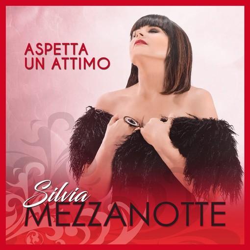 Silvia Mezzanotte: esce il 31 maggio il nuovo album 'Aspetta un attimo'