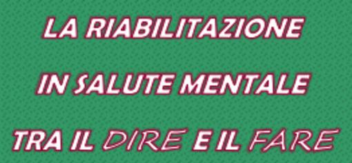 """Pavia: un convegno sulla """"riabilitazione in salute mentale tra il dire e il fare"""""""