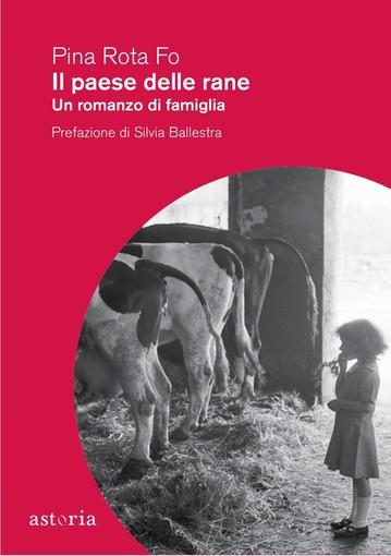 """Sartirana, """"Il Paese delle rane"""" di Pina Rota Fo torna il libreria"""