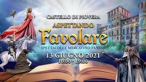 """Al Castello di Piovera """"Aspettando Favolare"""""""